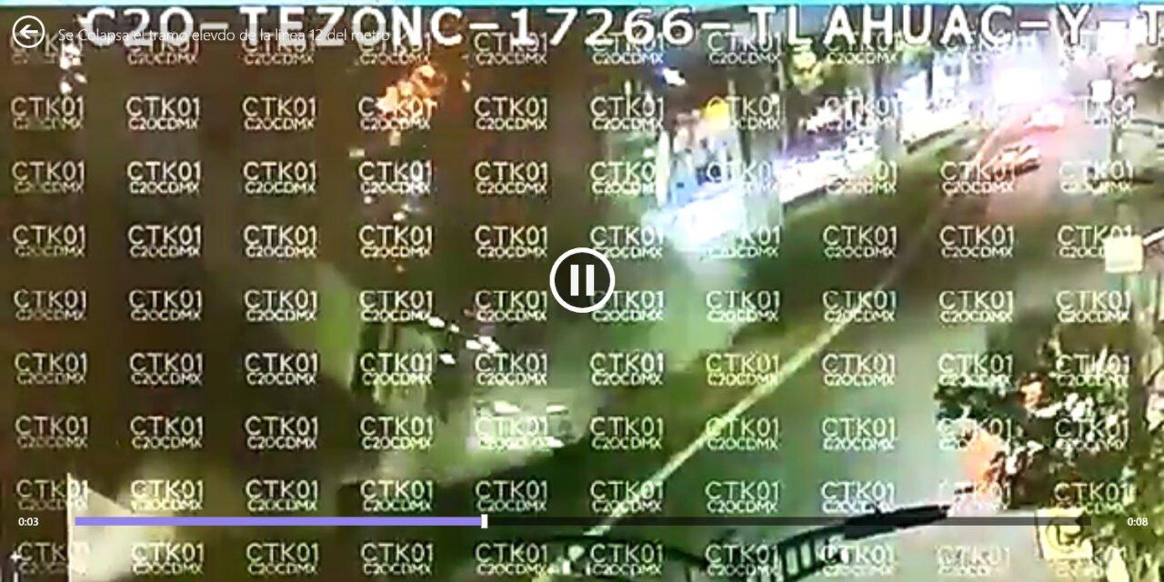 VIDEO del C5 del momento en que colapsa la Línea 12 del Metro de la Ciudad de México